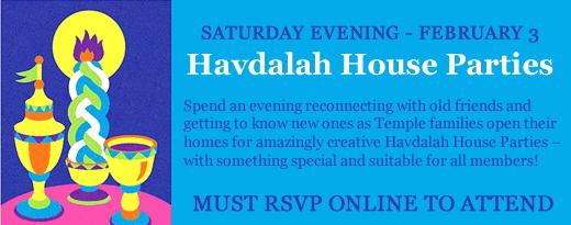 Temple Shalom Havdalah House Parties