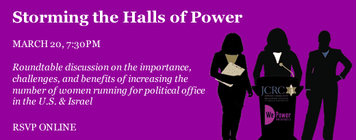 Storming the Halls of Power: Advancing Women in Political & Public Spheres in the U.S. & Israel