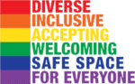 Rainbow image with words Diverse, Inclusive, Accepting, Welcoming, Safe Space for Everyone